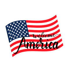 welcome america on american flag vector image