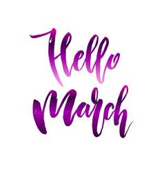 Hello march quote vector