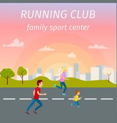 family running on asphalt road from sport center vector image vector image