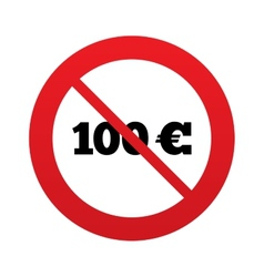No 100 Euro sign icon EUR currency symbol vector image vector image