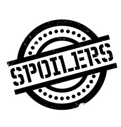 Spoilers rubber stamp vector