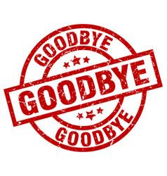 Goodbye round red grunge stamp vector