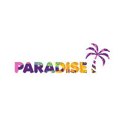 Summer vacation beach paradise color cutout quote vector