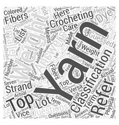 The top crochet yarn questions answered word cloud vector