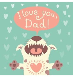 Card Happy Fathers Day with a funny puppy vector image