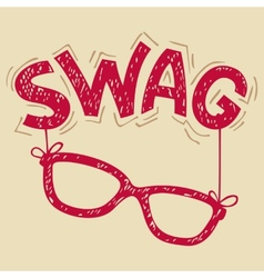 Swag glasses typography vector