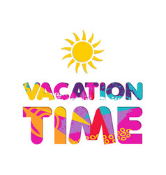 summer vacation color cutout text quote vector image vector image