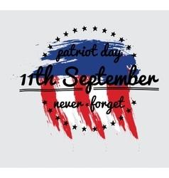 Patriot day label or baner vector