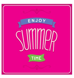 Enjoy summer time design vector