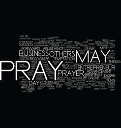 The entrepreneur s prayer text background word vector