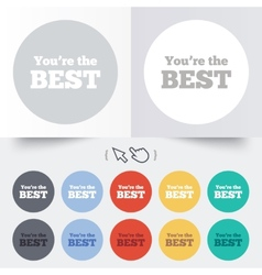 You are the best icon customer award symbol vector