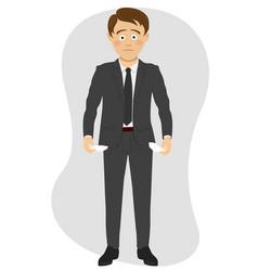 young unhappy businessman shows his empty pockets vector image vector image