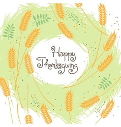 Happy Thanksgiving Fall Background with Wheat Ears vector image vector image