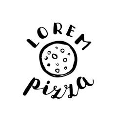 Brush lettering label for pizzeria vector