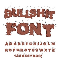 Bullshit font Alphabet of poop with flies Shit vector image
