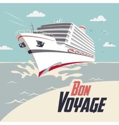 Cruise ship bon voyage vector