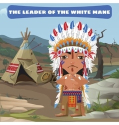 Leader indian camp in the wild landscape vector
