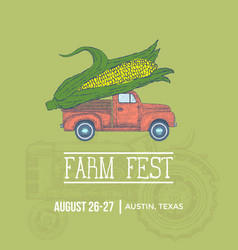 Farm fest banner pickup trick with giant corn vector