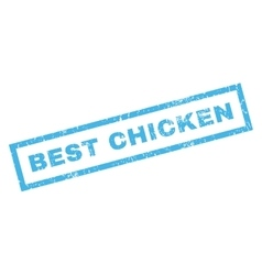 Best Chicken Rubber Stamp vector image