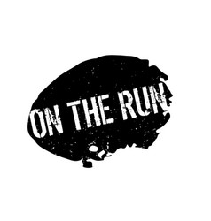 On the run rubber stamp vector