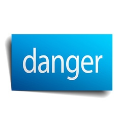 Danger blue square isolated paper sign on white vector