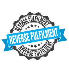 Reverse fulfilment stamp sign seal vector