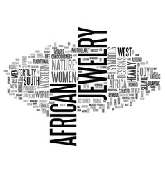A touch of africa in the taste of the west text vector