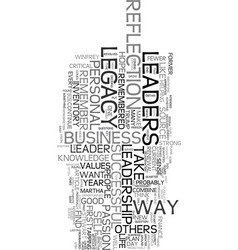 Your leadership legacy text word cloud concept vector