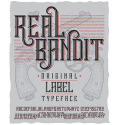 Real bandit typeface poster vector