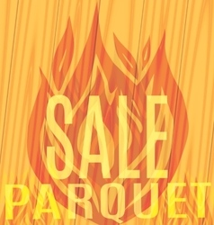 Sale parquet fire flames on wooden vector