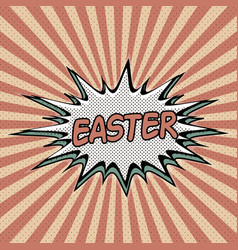 vintage pop art background easter vector image vector image