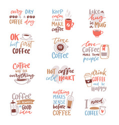 coffee lettering coffeecup quote phrase hot vector image