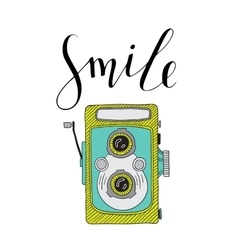 Photo camera with lettering - Smile Hand drawn vector image vector image