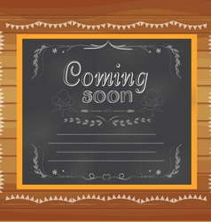 Coming soon written on chalkboard vector