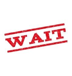 Wait Watermark Stamp vector image vector image
