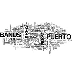 a tourist guide to puerto banus text word cloud vector image