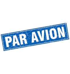 Par avion blue square grunge stamp on white vector