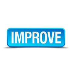 Improve blue 3d realistic square isolated button vector