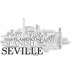 A tourist guide to sevilla text word cloud concept vector