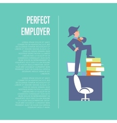 Perfect employer banner with businessman vector