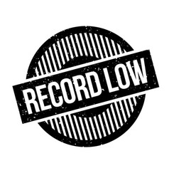 Record low rubber stamp vector