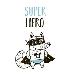 Super Hero fox drawing for greeting card or tee vector image
