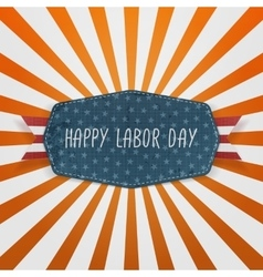 Happy labor day festive badge vector