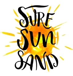 Surf sun sand calligraphy on watercolor bakground vector