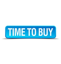 Time to buy blue 3d realistic square isolated vector image