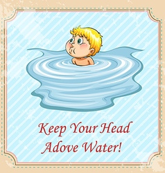 Keep your head above water idiom vector