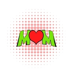 Lettering mom and heart icon comics style vector