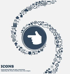 Pointing hand icon sign in the center around the vector