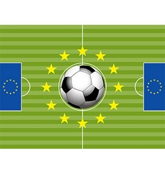 Football soccer pitch and european flag vector