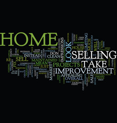 Get your home ready to sell text background word vector
